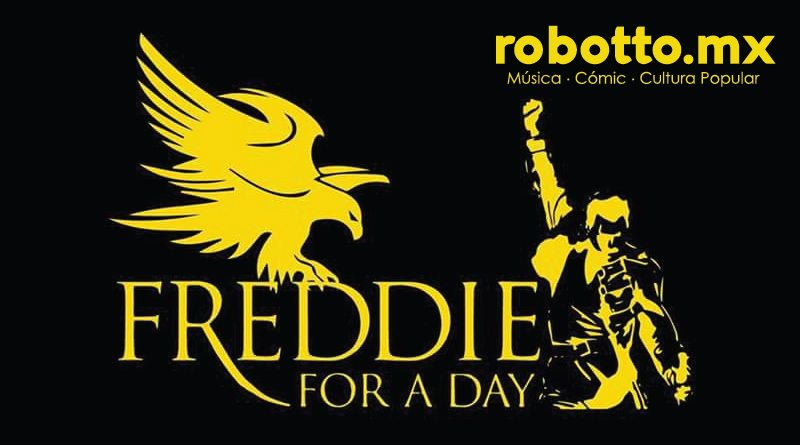 Freddie for a day: Un día en que todos seremos Mercury.