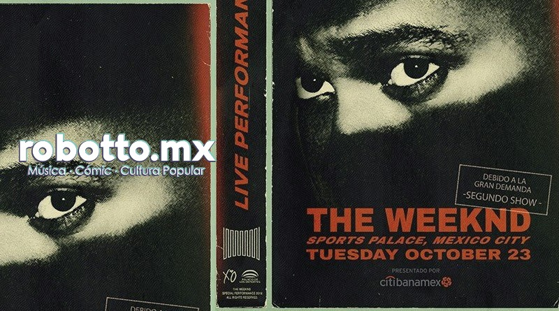 The Weeknd anuncia segundo concierto en México.