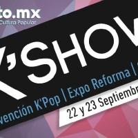 K'Show 2018 | 22 y 23 de Septiembre | Expo Reforma CDMX.