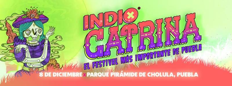 Festival Indio Catrina 2018