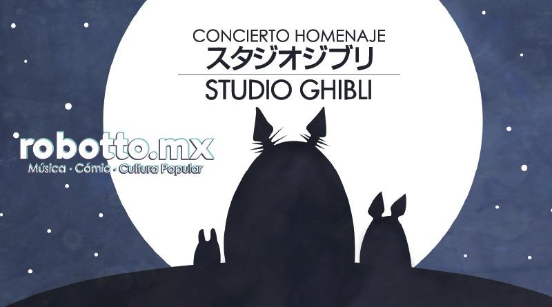 CDMX | Concierto Homenaje a Studio Ghibli