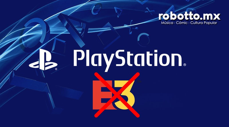 PlayStation le dice no al E3 2019.