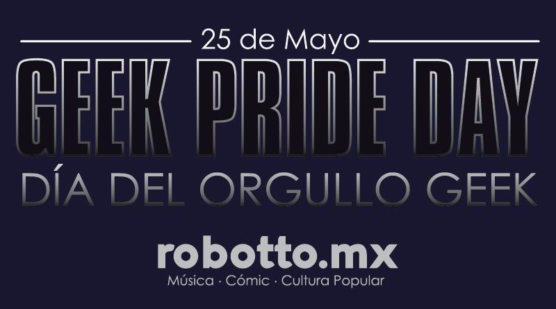 Cultura Pop | El día del orgullo geek 2019.