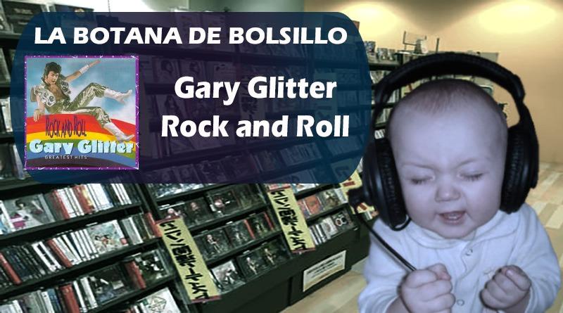 Gary Glitter La Botana de Bolsillo
