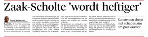 Delano Weltevreden - 'Zaak Scholte 'wordt heftiger', Helderse Courant, 30 juli 2018