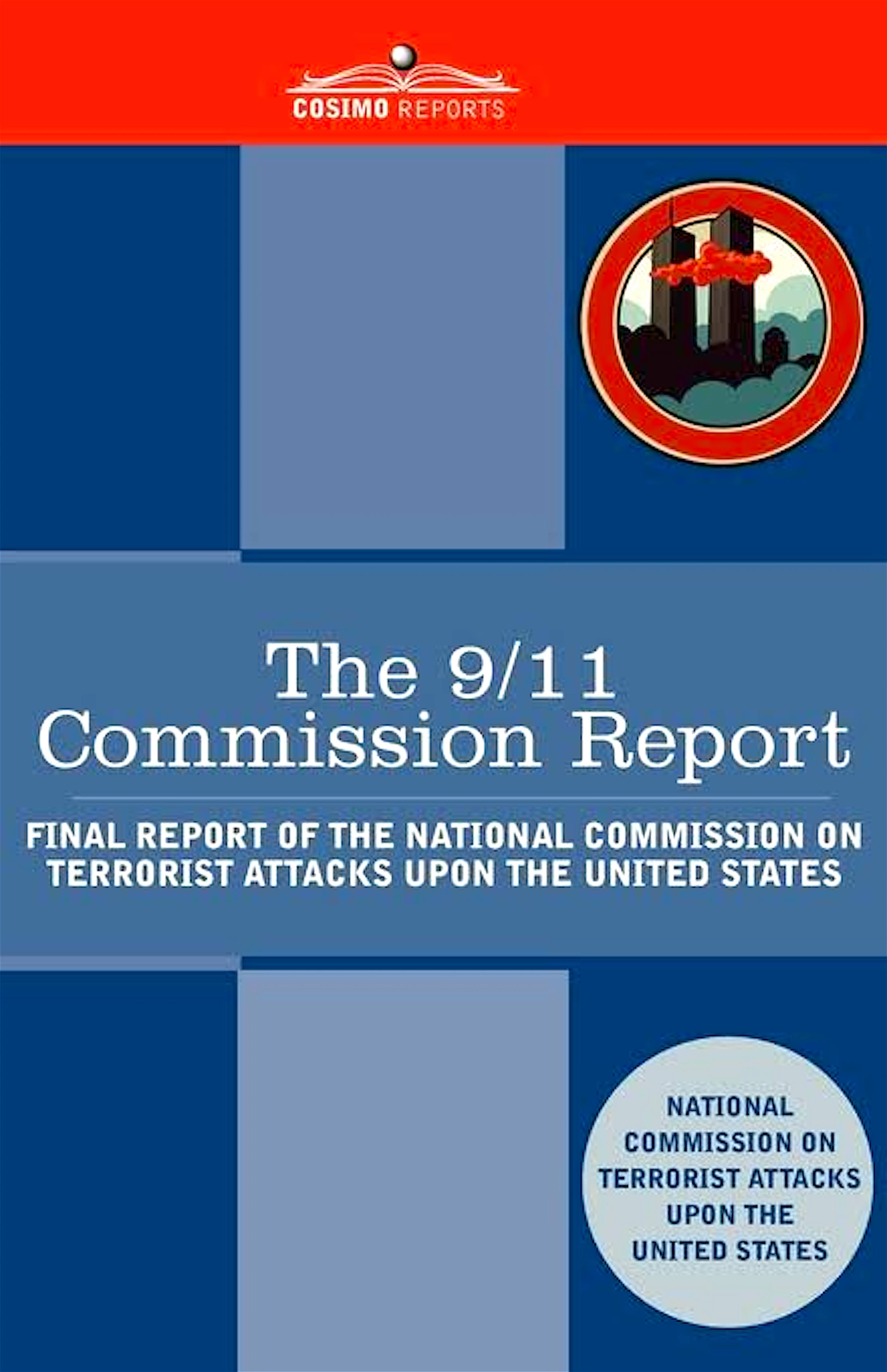 Lees mee met Micha Kat: The 911 Commission Report – Final Report of the National Commission on Terrorist Attacks upon the United States