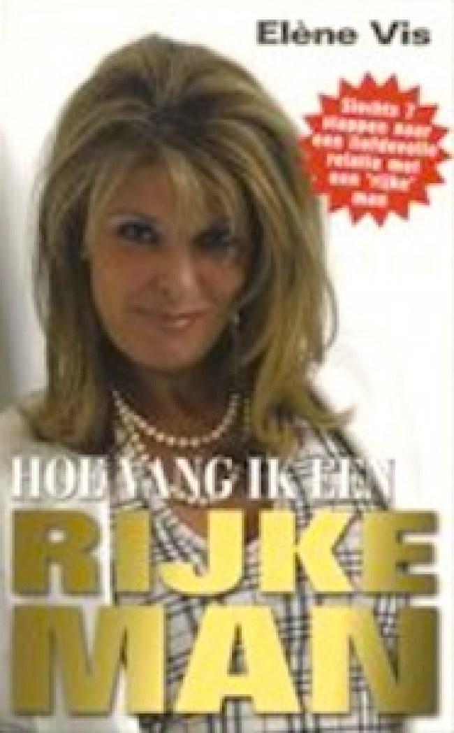 Elène Vis - Hoe vang ik een rijke man