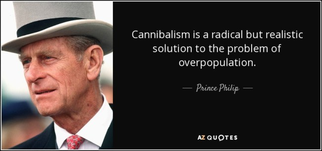 No one should be shocked that human cannibalism advocate Prince Philip, the husband of British monarch Queen Elizabeth II, supported Nazi German socialist