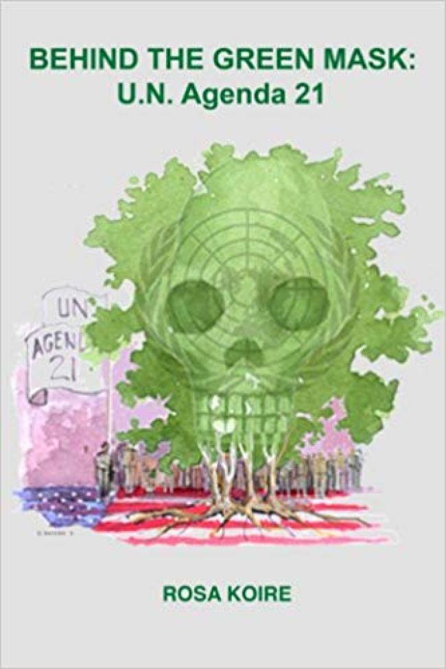 Behind the Green Mask U.N. Agenda 21