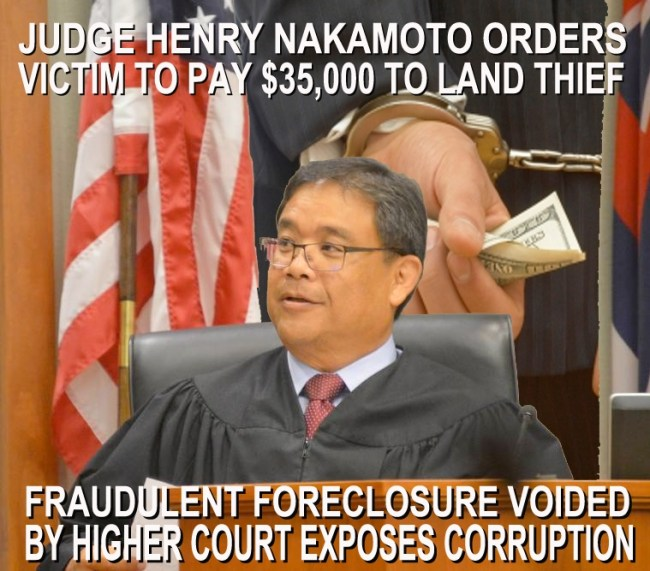 Judge Henry Nakamoto worked secretly with Sulla to complete Sulla's theft, and fine Dr. Leonard Horowitz $35,000.00