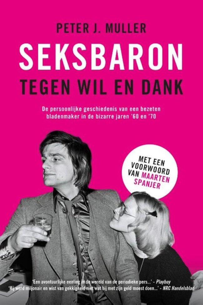 Peter J. Muller - Seksbaron tegen wil en dank (cover, foto bol.com)