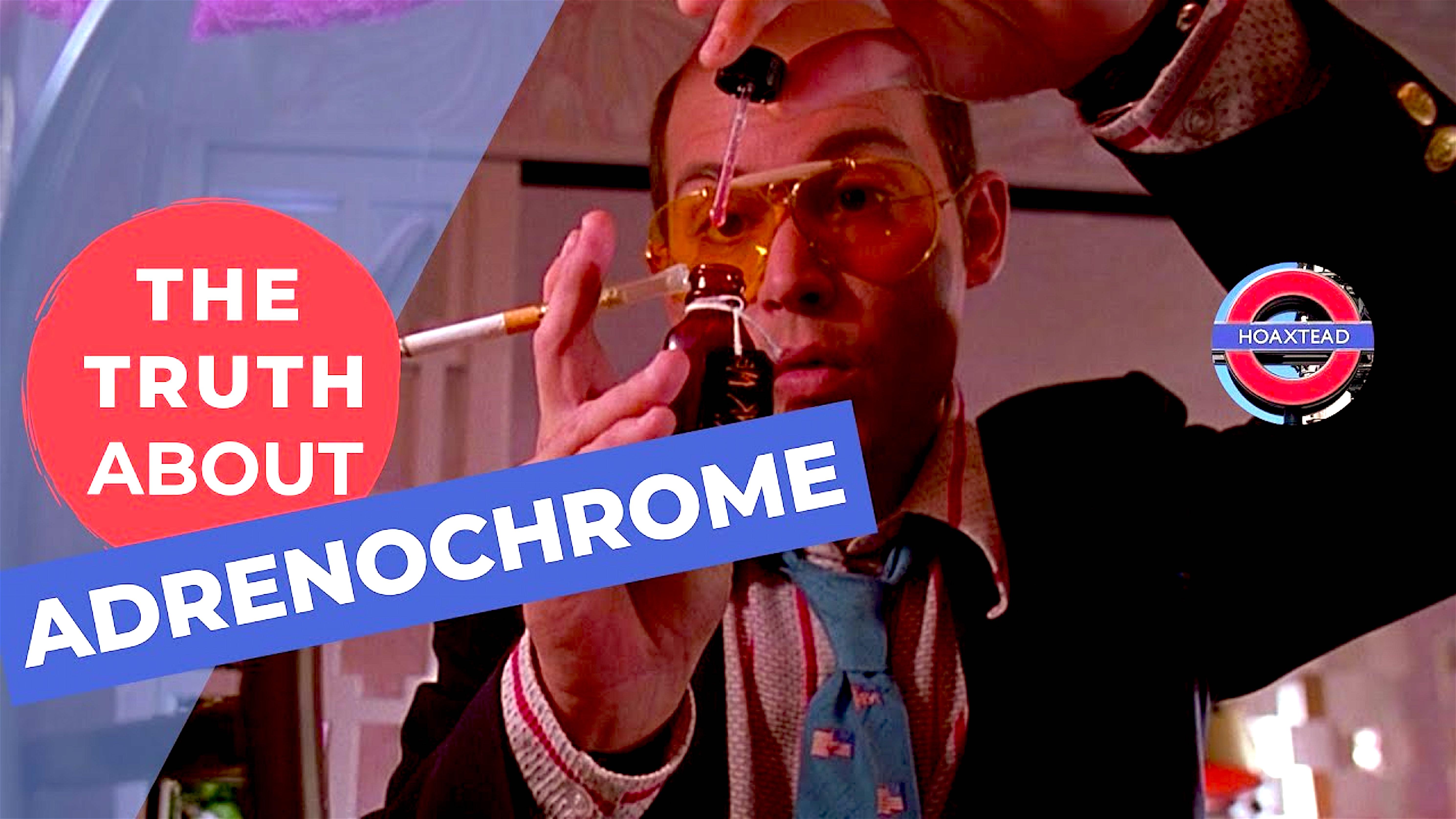 The Truth about Andrenochrome (foto FuzzyFun)