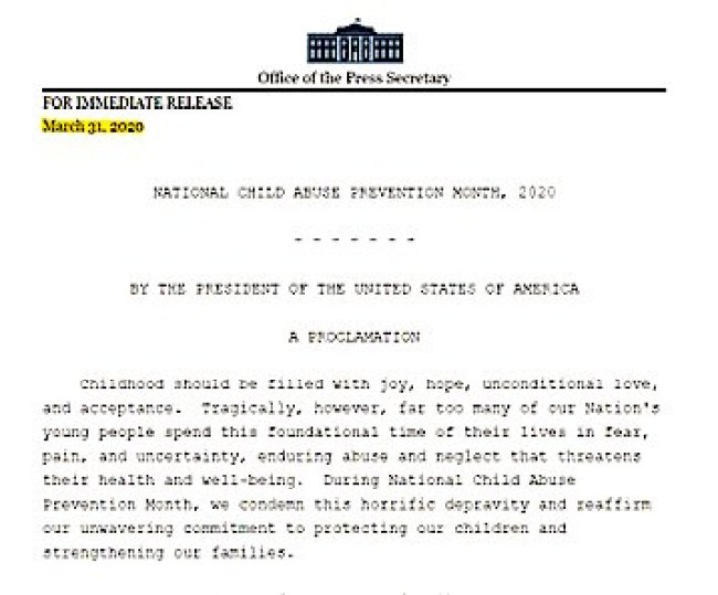 The President of the United States of America - IMMEDIATE RELEASE March 31 2020 NATIONAL CHILD ABUSE PREVENTION MONTH 2020 A PROCLAMATION (1)