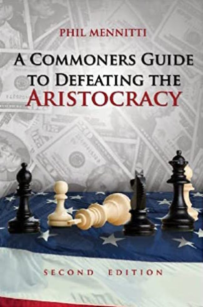 Phil Menniti - A Commoners Guide To Defeating The Aristocracy