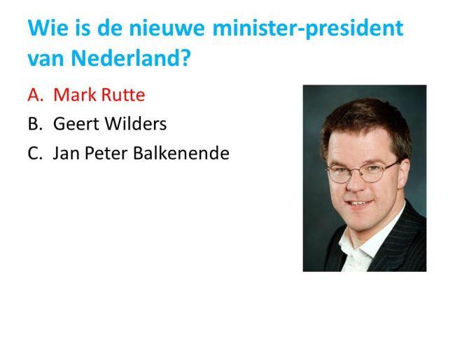 Wie is de nieuwe minister president van Nederland? (foto slideplayer.nl)