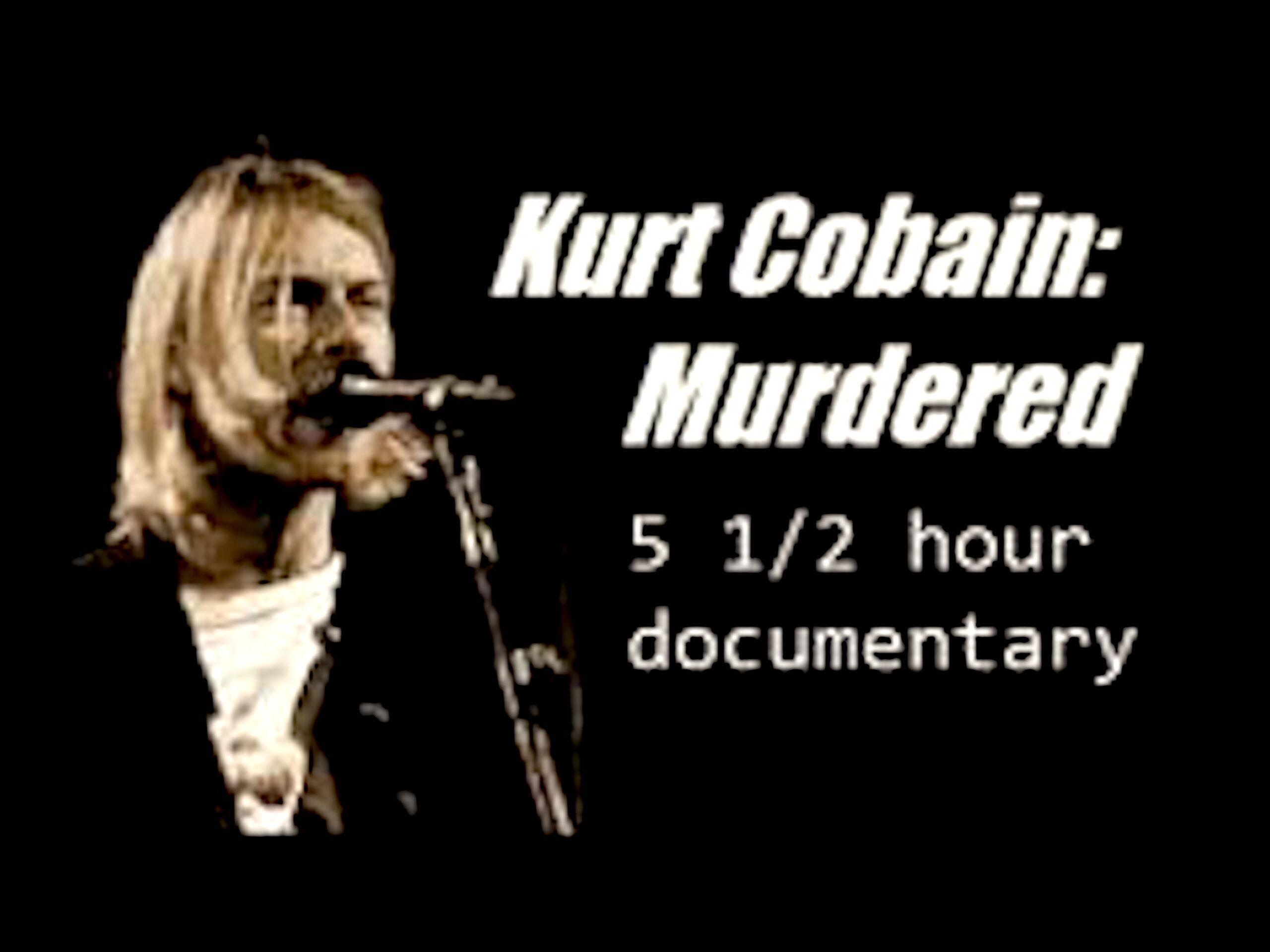 Kurt Cobai n Murderedn 5 ½ Hours Documentary (foto YouTube)