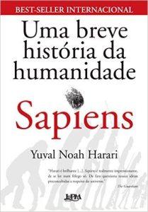 Sapiens - Uma Breve História da Humanidade - Yuval Noah Harari