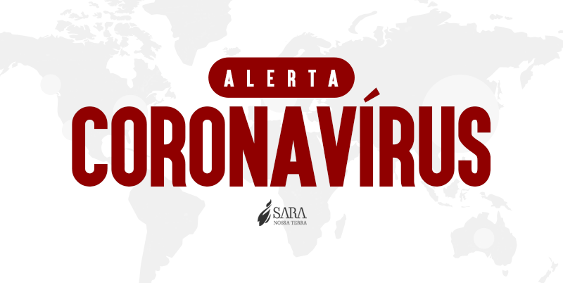 Orientações sobre o Coronavírus para todo o Ministério Sara Nossa Terra