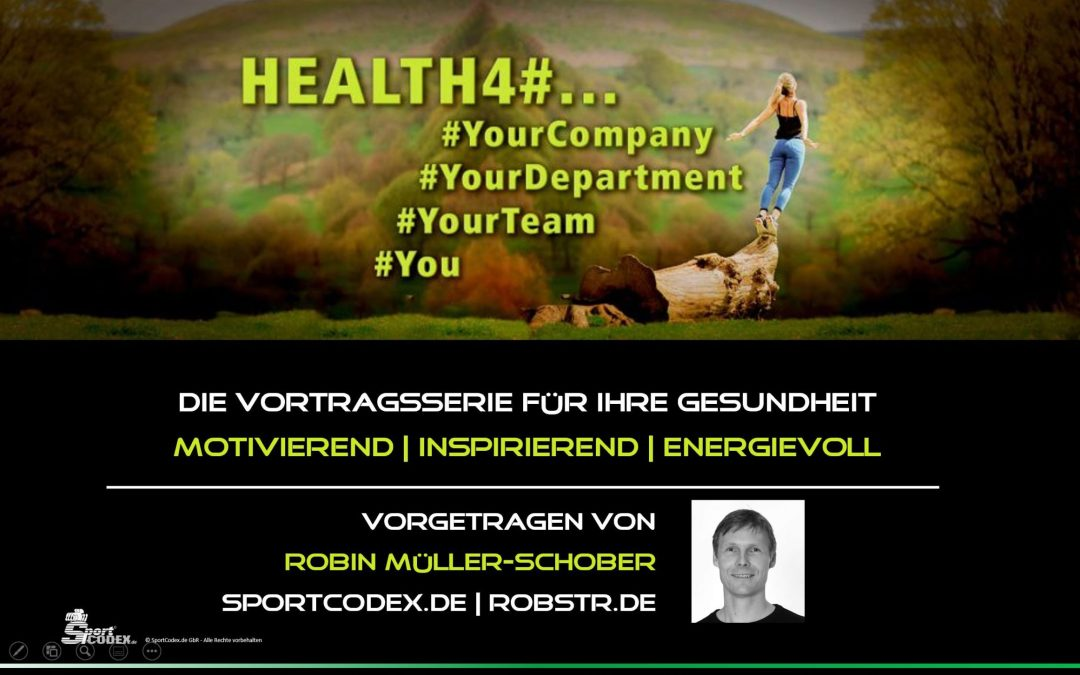 HEALTH4# – Die Vortragsserie für Deine Firma