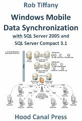 Window Mobile Data Synchronization With SQL Server 2005 And SQL Server Compact 3.1