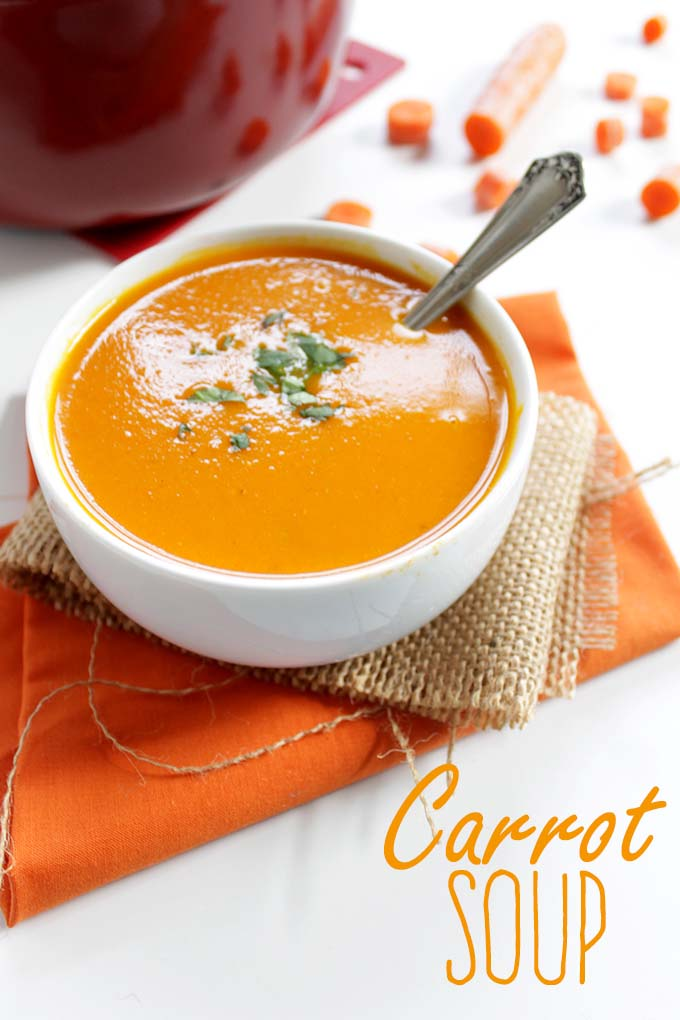 Carrot Soup. Easy. Delicious. Extra Creamy. Healthy. Heartwarming. #Glutenfree #Vegan