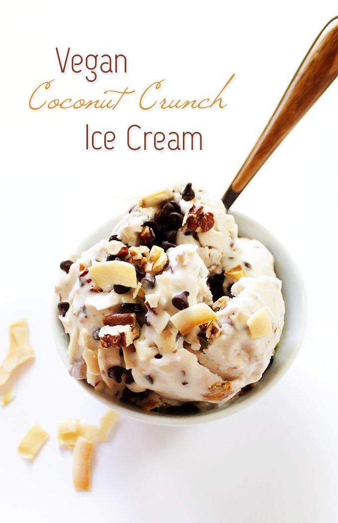 Vegan Coconut Crunch Ice Cream. Creamy, dreamy and perfect for summertime. #vegan #glutenfree #refinedsugarfree