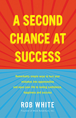 A Second Chance At Success by Rob White