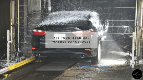 Are touchless car washes dangerous_