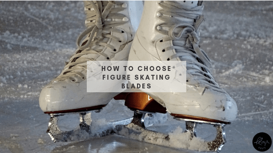 How to Choose Figure Skating Blades