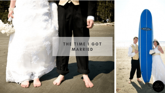 The Time I Got Married