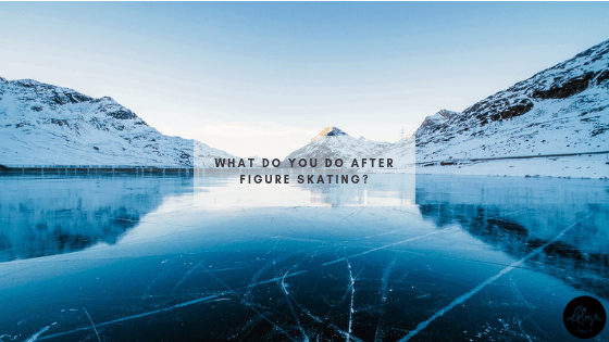 What do you do AFTER Figure Skating_ Header