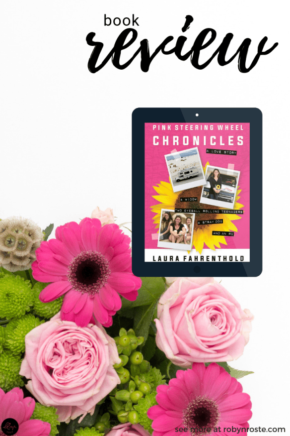 The Pink Steering Wheel Chronicles answers the heartbreaking question no one wants to ask, How do you carry on after your soulmate dies?