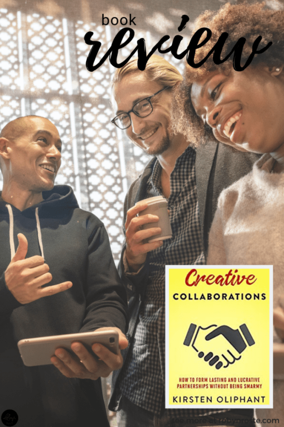 """I've heard """"colab"""" so often I didn't question it when I saw Kirsten Oliphant's new book Creative Collaborations. I just said, """"collaborations, yes please."""""""