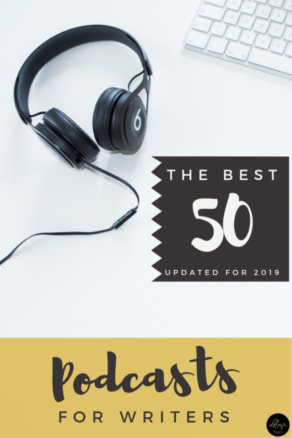 Looking for podcasts for writers? You're in the right place! Here are 50 of the most popular (and helpful) podcasts for writers. Updated for 2019.