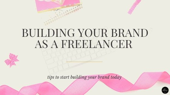 Building Your Brand as a Freelancer