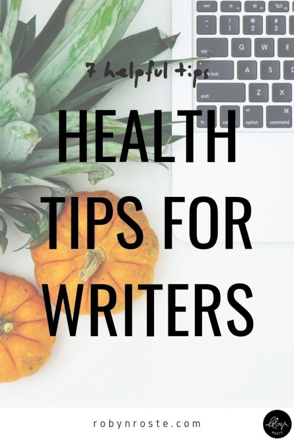 If you're anything like me you spend a lot of time sitting in front of your computer. Here are some health tips for writers I hope you will find helpful.