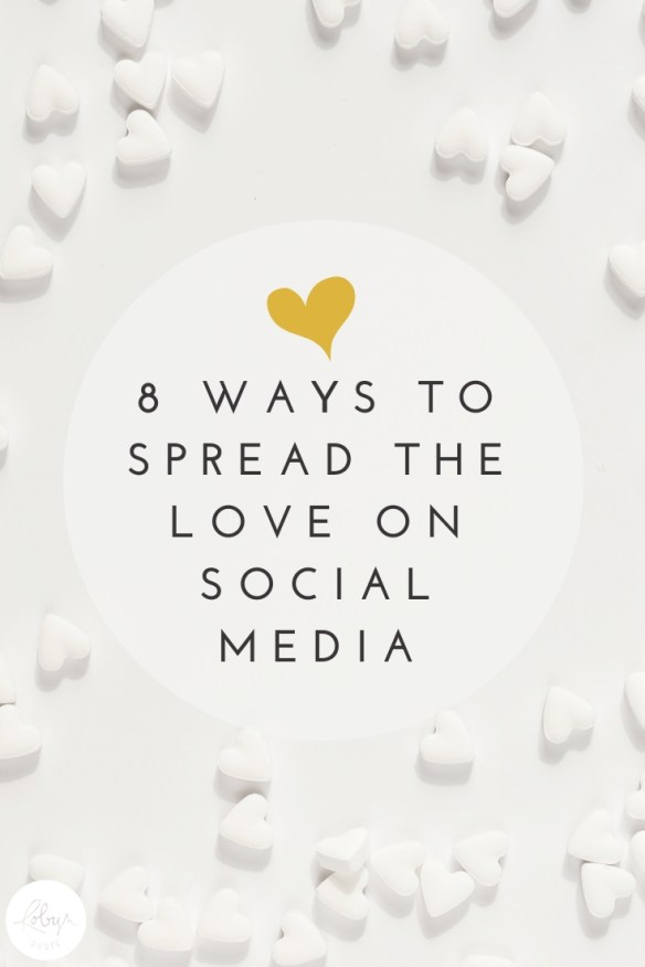 This year, I'm resolving to do less mindless scrolling and more spreading the love on social media. Care to join me? Here are eight ideas.