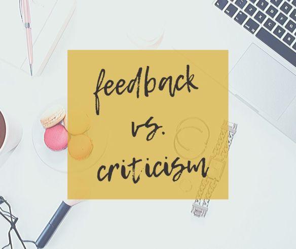 Feedback vs Criticism