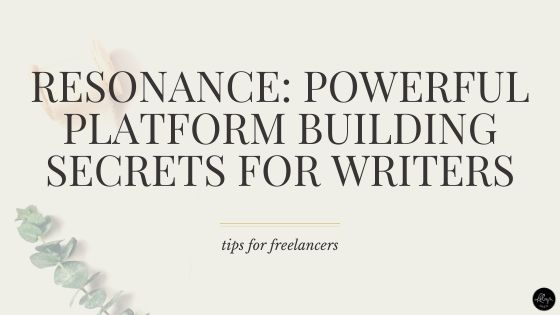 Resonance | Powerful Platform Building Secrets for Writers