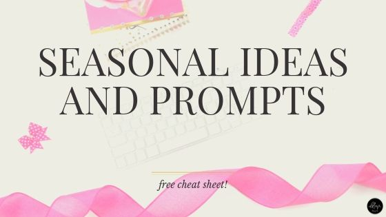 Seasonal Ideas and Prompts for Social Media Posts