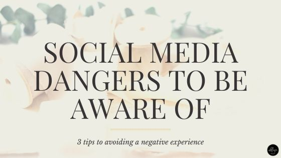 Social Media Dangers You Should Be Aware Of