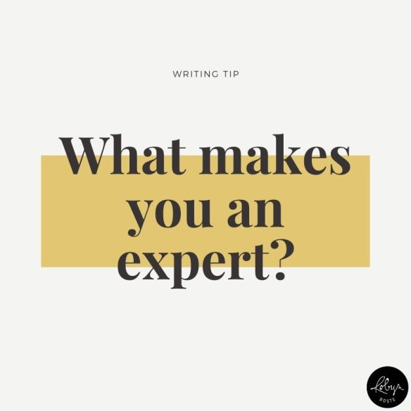 Writing tip: What makes you an expert? Authority = Confidence. Being seen as an expert is as much about your confidence as how much you know, or how much experience you have. If you ACT like an expert, people will TREAT you like one. And maybe you don't have enough knowledge yet. That's OK, you can get it. Work on that. But what if you have the knowledge and the experience and you still feel like a fraud? OK, here's what you do.