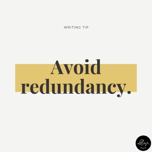 Writing tip 008 Avoid redundancy