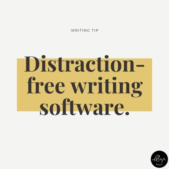 Writing tip 016: Use distraction-free writing software
