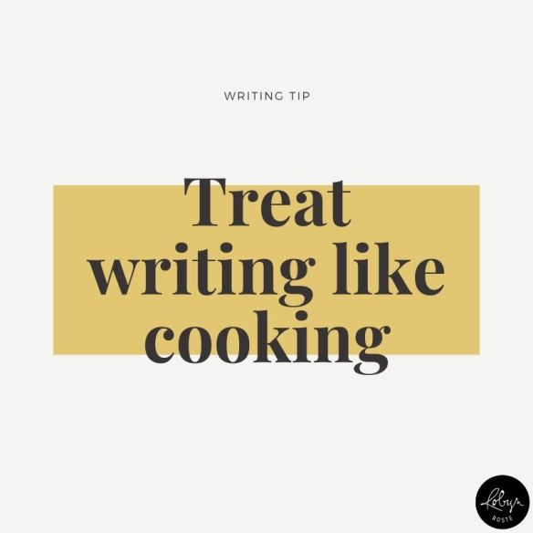 After you've found your unique, creative voice, each time you sit down to write, put your nose to the grindstone, stir and re-stir the words as many times as necessary, then simmer your literary gumbo into a delicious piece de resistance and proudly serve to your famished readers.