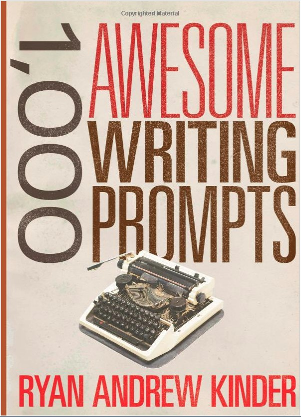 Gifts for writers 1,000 awesome writing prompts
