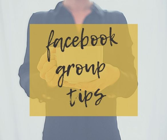 Facebook Group tips