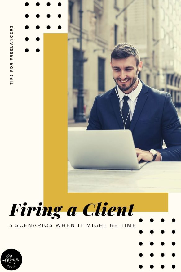 If you've freelanced for any amount of time you may have considered firing a client at some point. But you've worked hard to land these clients! What gives?