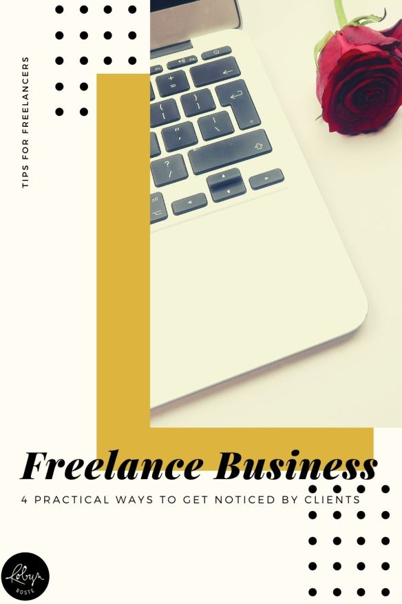 Whether you're new to freelancing or a vetran ready to streamline your client base, getting your freelance business noticed is more important than ever.