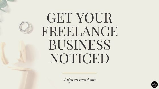 Get Your Freelance Business Noticed
